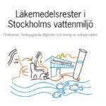 Läkemedelsrester i Stockholms vattenmiljö